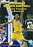 img - for Pete Newells Defensive Basketball: Winning Techniques and Strategies (Art & Science of Coaching) book / textbook / text book