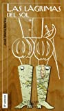 img - for Las Lagrimas Del Sol book / textbook / text book
