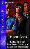 Desert Sons: LukeTomRico (Harlequin Intrigue) (0373228384) by York, Rebecca