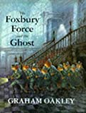 The Foxbury Force and the Ghost (0333716027) by Oakley, Graham