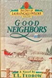 Good Neighbors (0785701990) by Tedrow, Thomas L.