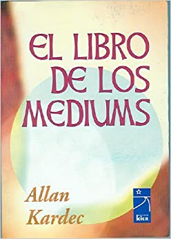 Amazon.com: El Libro de Los Mediums (9789501713107): Allan