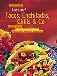Lust auf Tacos, Enchiladas, Chilis & Co.