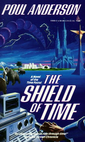 The Shield of Time (Time Patrol), Poul Anderson