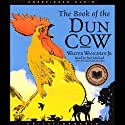 The Book of the Dun Cow Audiobook by Walter Wangerin Narrated by Paul Michael