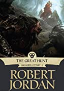 The Great Hunt: Book Two of 'The Wheel of Time' by Robert Jordan cover image