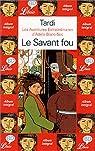 Les Aventures extraordinaires d'Adèle Blanc Sec, tome 3 : Le Savant fou par Tardi