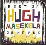 echange, troc Hugh Masekela - Best of Hugh Masekela on Novus
