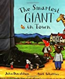 Julia Donaldson By Julia Donaldson The Smartest Giant in Town Big Book (Illustrated edition) [Paperback]