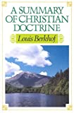 Summary of Christian Doctrine (0851510558) by Berkhof, Louis