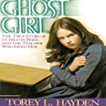 Ghost Girl: The True Story of a Child...
