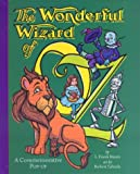 The Wonderful Wizard Of Oz: A Commemorative Popup (The Childhood of Famous Americans Series)