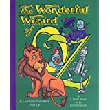 The Wonderful Wizard of Oz: A Commemorative Pop-up ~ L. Frank Baum