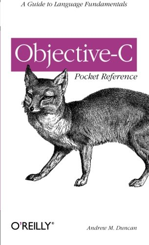 Objective-C Pocket Reference, Andrew Duncan