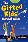The Gifted Kids' Survival Guide: For...
