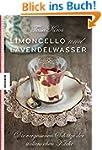 Limoncello und Lavendelwasser: Die ve...