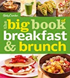 Betty Crocker Betty Crocker The Big Book of Breakfast and Brunch (Betty Crocker Books)