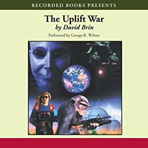 The Uplift War: The Uplift Saga, Book 3 | [David Brin]