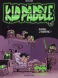 """Afficher """"Kid Paddle. n° 10<br /> Dark, j'adore !"""""""