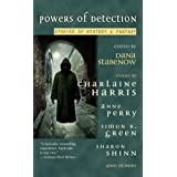 Powers of Detection: Stories of Mystery & Fantasyby Dana Stabenow