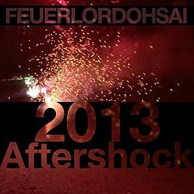 2013 Aftershock (Short Mix)