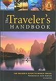The Traveler's Handbook, 9th: The Insider's Guide to World Travel