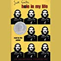Hole in My Life (       UNABRIDGED) by Jack Gantos Narrated by Jack Gantos