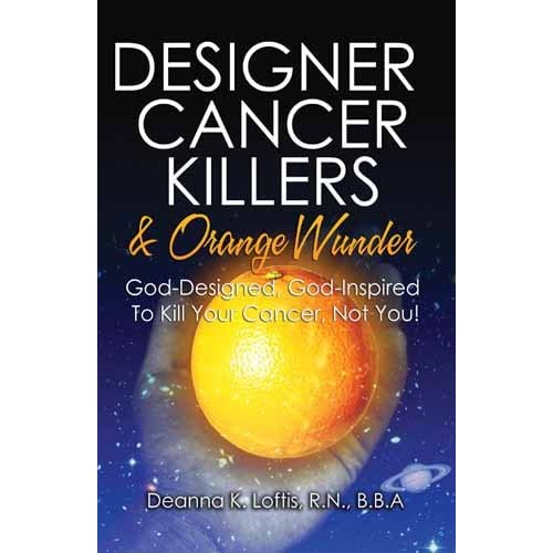 Designer Cancer Killers And Orange Wunder