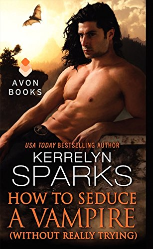 Image of How to Seduce a Vampire (Without Really Trying) (Love at Stake)