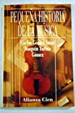 img - for Peque a Historia De La M sica book / textbook / text book