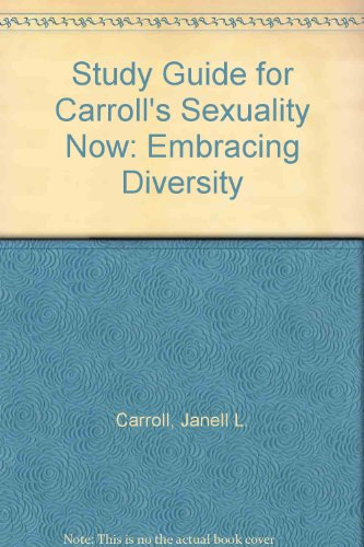 Study Guide for Carroll's Sexuality Now: Embracing Diversity