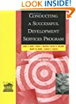 Conducting a Successful Development S...
