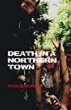 Death in a Northern Town (English Edition)