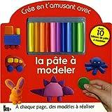 echange, troc Françoise Viroux - Crée en t'amusant avec la pâte à modeler