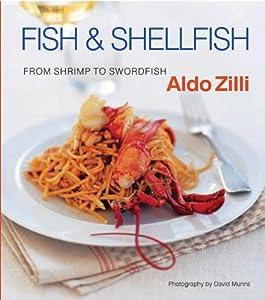 Fish & Shellfish: From Shrimp to Swordfish ebook