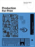 Production for Print (Portfolio Skills: Graphic Design)