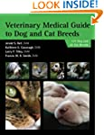 Veterinary Medical Guide to Dog and C...