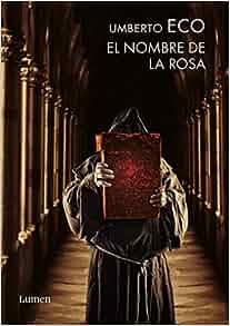 El nombre de la rosa y apostillas / The Name of the Rose (Spanish