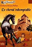 Garin Trousseboeuf, VIII:Le cheval indomptable