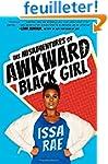 Misadventures of an Awkward Black Girl