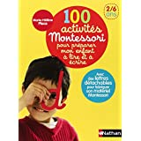 100 activit�s Montessori pour pr�parer mon enfant � lire et � �crire : 2/6 anspar Marie-H�l�ne Place