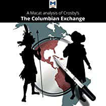 an analysis of the columbian exchange by alfred cosby Alfred w crosby on the columbian exchange the historian discusses the ecological impact of columbus.