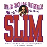 I'll Be Home For Christmas Slim Whitman