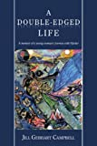 img - for A Double-Edged Life: A memoir of a young woman's journey with bipolar book / textbook / text book