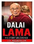Dalai Lama: His Story Unleashed