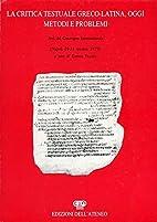 La critica testuale greco-latina, oggi.…
