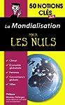 50 notions cl�s sur la mondialisation...