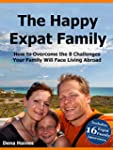 The Happy Expat Family: How to Overco...