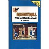 Youth Basketball Drills and Plays Handbook price comparison at Flipkart, Amazon, Crossword, Uread, Bookadda, Landmark, Homeshop18