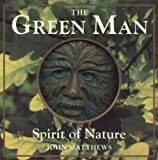The Green Man: Spirit of Nature